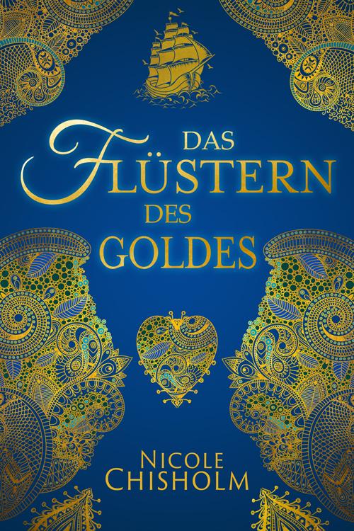 Buch 'Das Flüstern des Goldes' von 'Nicole Chisholm'